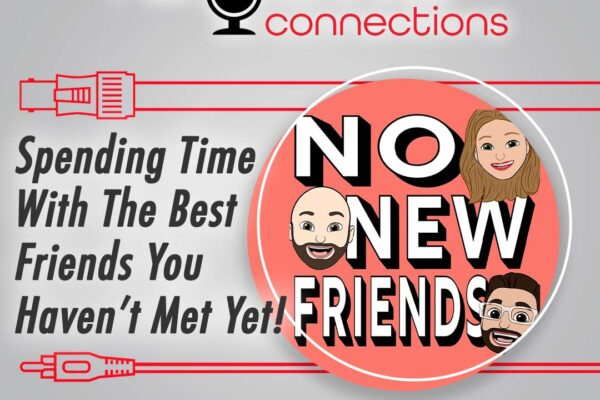 No New Friends podcast episode cover art